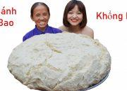 Bà Tân Vlog – Làm Chiếc Bánh Bao Siêu To Khổng Lồ | Giant Dumplings