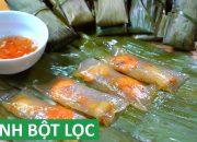 Cách làm Bánh Bột Lọc Huế gói lá chuối dai mềm trong vắt | Món Việt Channel