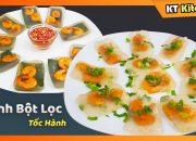 Cách Làm BÁNH BỘT LỌC CẤP TỐC Không Cần Gói Lá Chuối Không Cần Nhồi Bột || Viet Shrimp Dumplings