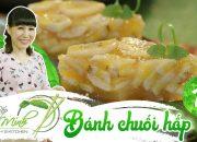 Bếp cô Minh | Tập 19: Hướng dẫn cách làm bánh chuối hấp, món bánh dân dã ngon mê li