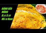 BÁNH XÈO NHÂN MĂNG THỊT VÀNG GIÒN THƠM NGON ăn là ghiền đặc sản nổi tiếng Tây Ninh