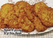 Bánh bắp chiên cay, bánh bắp cay ngon bổ rẻ. Cách làm bánh bắp ngon, Bếp Yên Bình.