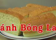 Bánh bông lan – Cách làm bánh bông lan thơm ngon dễ làm nhất – By Nguyễn Hải