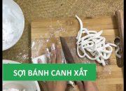 Cách làm sợi bánh canh bột xắt rất ngon tại nhà | Món Việt