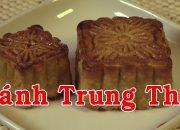 BÁNH TRUNG THU – Cách Làm Bánh Trung Thu – Nguyễn Hải