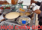 CẬN CẢNH CÁCH LÀM BÁNH CHUỐI CHIÊN GIÒN CỰC SIÊU TẠI XE CHUỐI CHIÊN ĐƯỜNG PHỐ|street food of vietnam