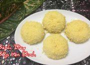 Bánh dày nhân đậu xanh, cách làm rất dễ, bánh làm từ bột nếp. Bếp Yên Bình.