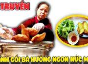 Kỳ Công Bánh Gối Bà Hường ngon nức tiếng Hà Thành ( Pillow cake ) p.2 | Văn Hóng