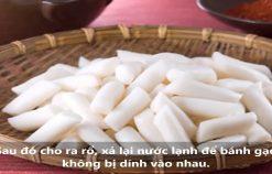 Cách Làm Bánh Gạo Cay Tteokbokki Hàn Quốc Ngon Nhất