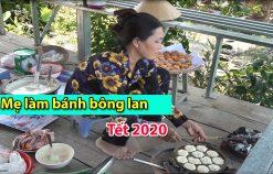 Mẹ làm bánh bông lan ngày Tết | Tết quê hương miền Tây 2020