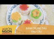 Dạy Cách Làm Bánh Trung Thu Rau Câu | Món Ngon Việt Nam