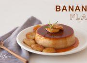 Banana Flan Cake recipe – hướng dẫn công thức làm bánh Flan | The Little Jar